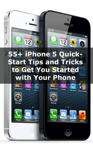 55+ iPhone 5 Quick-Start Tips and Tricks to Get You Started With Your Phone - Scott La Counte