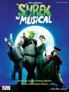 Shrek The Musical Songbook