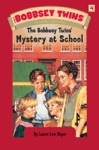 Bobbsey Twins 04 Mystery At School