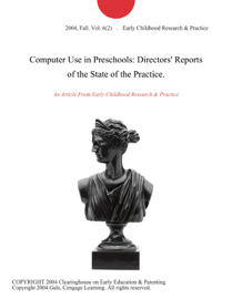 Computer Use in Preschools: Directors' Reports of the State of the Practice.