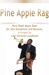 Download Pine Apple Rag Pure Sheet Music Duet for Alto Saxophone and Bassoon