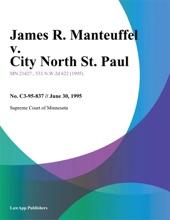 James R. Manteuffel V. City North St. Paul