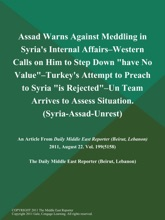 Assad Warns Against Meddling In Syria's Internal Affairs--Western Calls On Him To Step Down