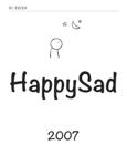 HappySad 2007