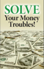 Robert Morley & Philadelphia Church of God - Solve Your Money Troubles!  artwork