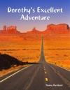 Dorothys Excellent Adventure