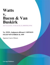 Watts V. Bacon & Van Buskirk