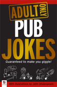 Adult Only Jokes: Pub