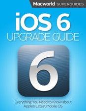 iOS 6 Upgrade Guide