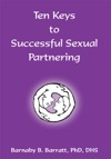Ten Keys To Successful Sexual Partnering