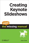 Creating Keynote Slideshows The Mini Missing Manual