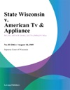 State Wisconsin V American Tv  Appliance
