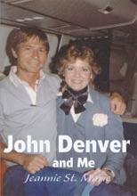 John Denver And Me