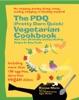 The PDQ (Pretty Darn Quick) Vegetarian Cookbook