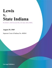 Lewis V. State Indiana