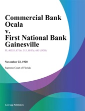 Commercial Bank Ocala v. First National Bank Gainesville
