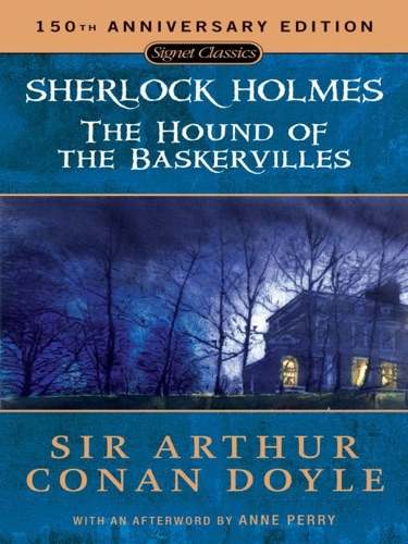 Arthur Conan Doyle & Anne Perry - The Hound of the Baskervilles