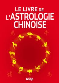 Le livre de l'astrologie chinoise