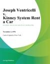 Joseph Ventricelli V Kinney System Rent A Car