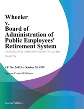 Wheeler V. Board Of Administration Of Public Employees Retirement System