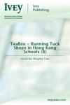 TeaBox - Running Tuck Shops In Hong Kong Schools B