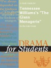 A Study Guide For Tennessee Williamss The Glass Menagerie