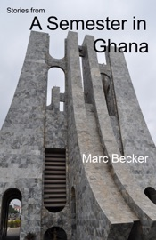 STORIES FROM A SEMESTER IN GHANA