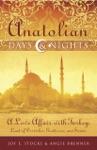 Anatolian Days  Nights