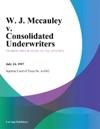 W J Mccauley V Consolidated Underwriters