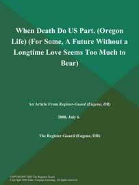 When Death Do Us Part Oregon Life For Some A Future Without A Longtime Love Seems Too Much To Bear