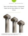 Pigou On The Minimum Wage An Institutional Inquiry Into The Labour Market AC Pigou Essay