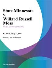State Minnesota V. Willard Russell Moss