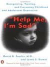 Help Me Im Sad