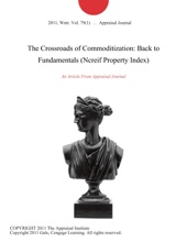 The Crossroads Of Commoditization: Back To Fundamentals (Ncreif Property Index)