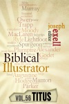 The Biblical Illustrator - Vol 56 - Pastoral Commentary On Titus