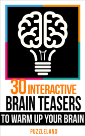 30 Interactive Brainteasers to Warm Up your Brain
