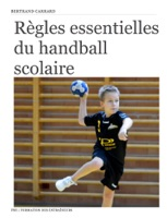 Règles essentielles du handball scolaire