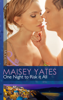 Maisey Yates - One Night to Risk it All artwork