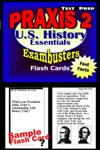 PRAXIS II HistorySocial Studies Test Prep Review--Exambusters US History Flash Cards