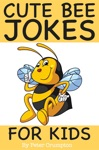 Cute Bee Jokes For Kids