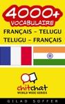 4000 Franais - Telugu Telugu - Franais Vocabulaire