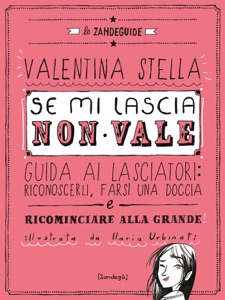 Se mi lascia non vale da Valentina Stella