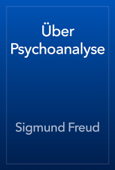 Über Psychoanalyse