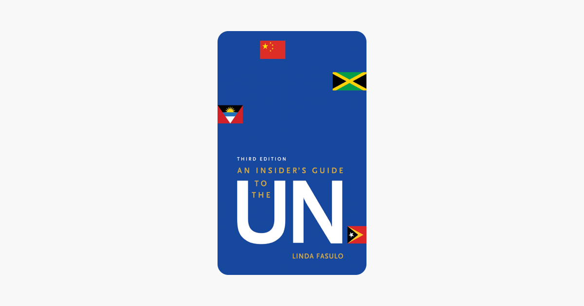 An Insider's Guide to the UN - Linda Fasulo
