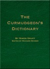 The Curmudgeons Dictionary