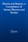 Rhyme And Reason A Compilation Of Verses Rhymes And Senses