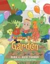 Brother Buds Garden