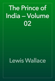 The Prince of India — Volume 02 read online