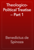 Benedictus de Spinoza - Theologico-Political Treatise — Part 1 artwork