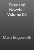 Tales and Novels — Volume 03